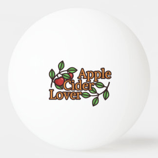 Apple Cider Lover Ping Pong Ball