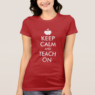 Apple Keep Calm and Teach On T-Shirt