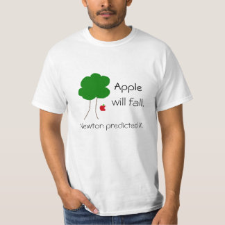 Apple will fall… T-Shirt