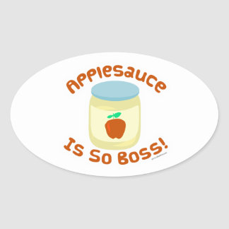 Applesauce is so Boss! Oval Sticker