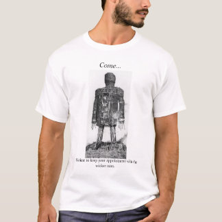Appointment T-Shirt