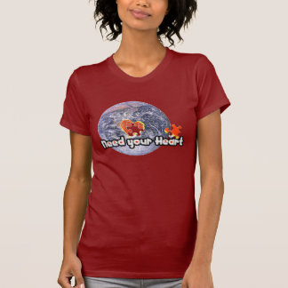 April 22 Earth Day(Need your Heart)T-shirts Shirt