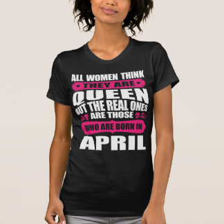 April Birthday Woman T-Shirt