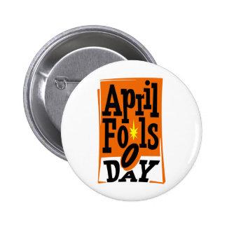 April Fools Day 6 Cm Round Badge