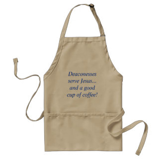 Apron Deaconesses serve Jesus...and coffee