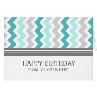 Aqua Grey Chevron Business From Group Birthday Greeting Card
