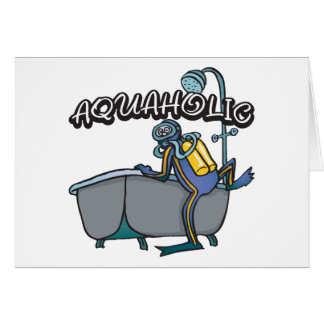 Aquaholic SCUBA Greeting Card