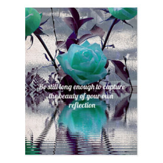 Aquamarine Teal Reflected Rose Inner Beauty Quote Postcard