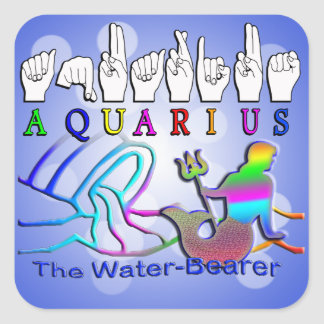 Aquarius ZODIAC SIGN FINGERSPELLED Square Sticker