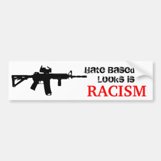 Ar15 Racism Sticker Bumper Sticker