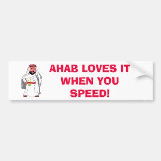 arab, AHAB LOVES IT WHEN YOU SPEED! Bumper Sticker