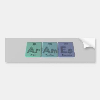 Arames-Ar-Am-Es-Argon-Americium-Einsteinium Bumper Sticker