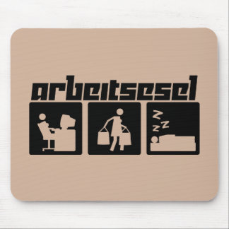 Arbeitsesel Mouse Pad