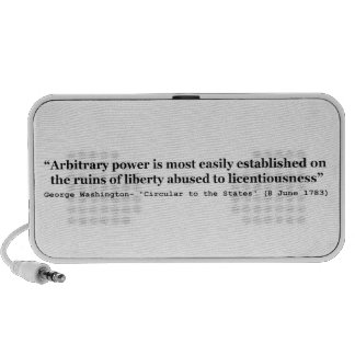 Arbitrary Power Quote by George Washington Mini Speakers