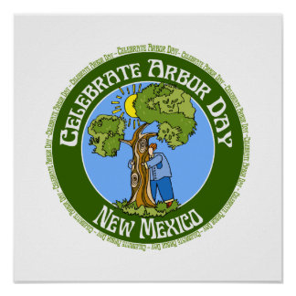 Arbor Day New Mexico Posters