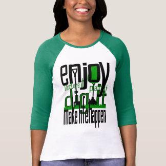 Arbor Day Plant a Tree Dig it? Enjoy Ladies Raglan Tee Shirt