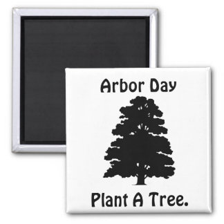 Arbor Day Plant A tree Refrigerator Magnets