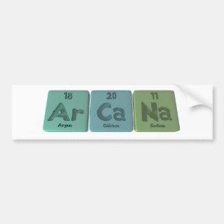 Arcana-Ar-Ca-Na-Argon-Calcium-Sodium Bumper Sticker