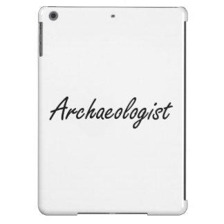 Archaeologist Artistic Job Design iPad Air Cover