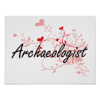 Archaeologist Artistic Job Design with Hearts Poster