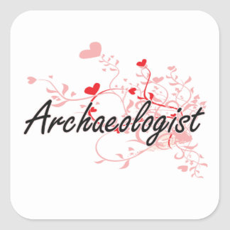 Archaeologist Artistic Job Design with Hearts Square Sticker