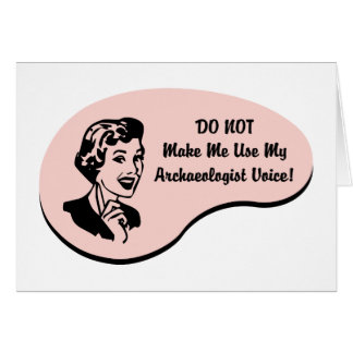Archaeologist Voice Card