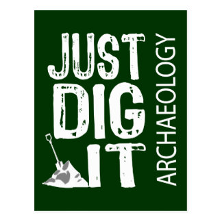 Archaeology Dig It Postcard