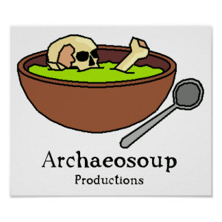 Archaeosoup Poster
