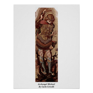 Archangel Michael By Carlo Crivelli Poster