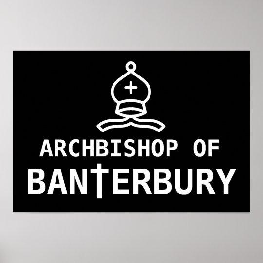 Archbishop of Banterbury Banter Merchant Gift Poster