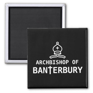 Archbishop of Banterbury Square Magnet