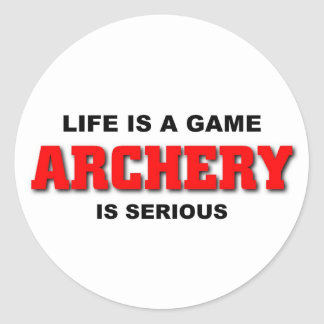 Archery is serious classic round sticker