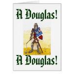 Archie, A Douglas! A Douglas! Greeting Card