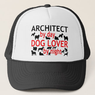 Architect by Day Dog Lover by Night Trucker Hat