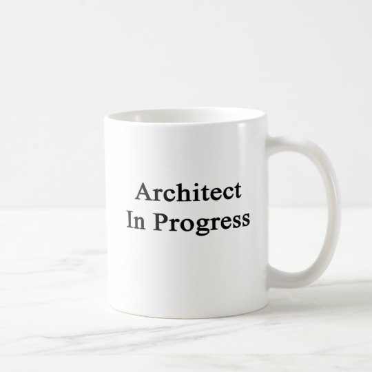 Architect In Progress Coffee Mug
