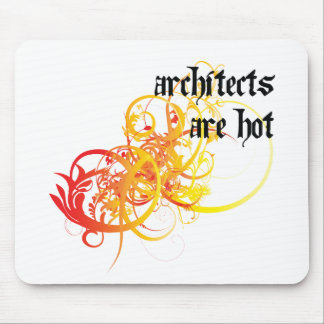 Architects Are Hot Mouse Pad
