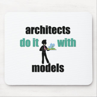 architects do it with models mouse mat