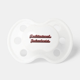 Architectural Technologist Classic Job Design Baby Pacifiers