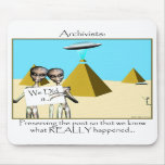 Archivists - Preserving the Past (Aliens) Mouse Pad