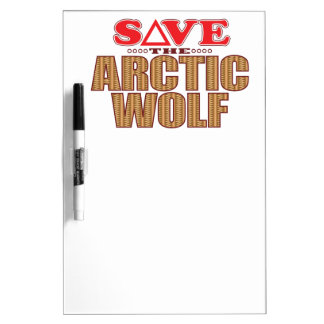 Arctic Wolf Save Dry Erase Board
