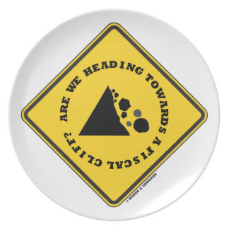 Are We Heading Towards A Fiscal Cliff? (Econ Sign) Dinner Plates