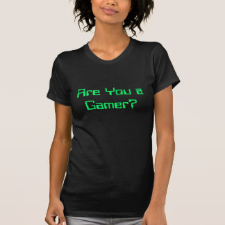 Are You A Gamer Bright Green Text on Black T-Shirt