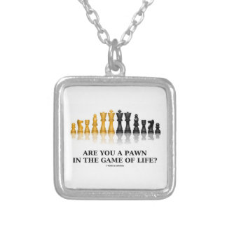 Are You A Pawn In The Game Of Life? (Chess Humor) Necklaces