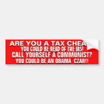 ARE YOU  A TAX CHEAT OR AN AVOWED  COMMUNIST?