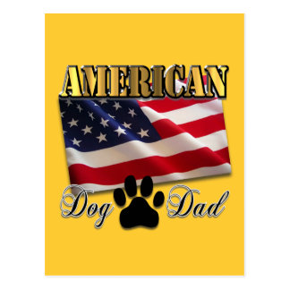 Are you an American Dog Dad Post Cards