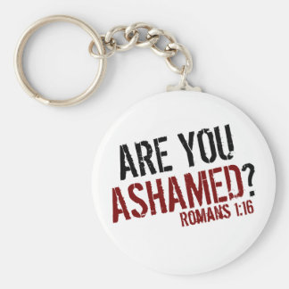 Are You Ashamed? Basic Round Button Key Ring