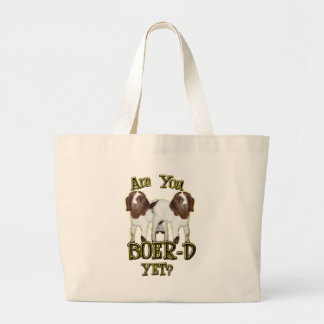 ARE YOU BOER-D YET? BOER GOATS JUMBO TOTE BAG