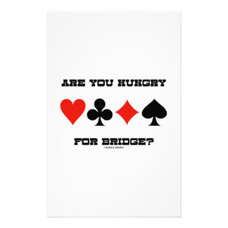 Are You Hungry For Bridge? (Four Card Suits) Stationery Paper
