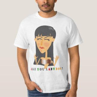 Are you ladyboy? T-Shirt