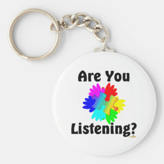 Are You Listening? Key Chain